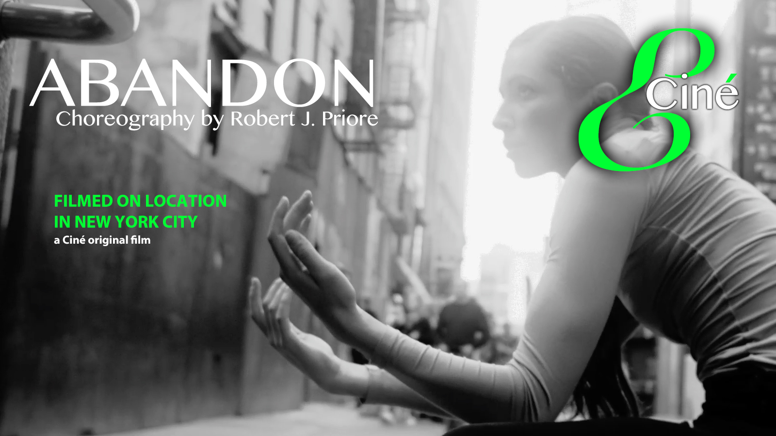 ABANDON. Choreography by Robert J. Priore. A Film by Paul Gordon Emerson